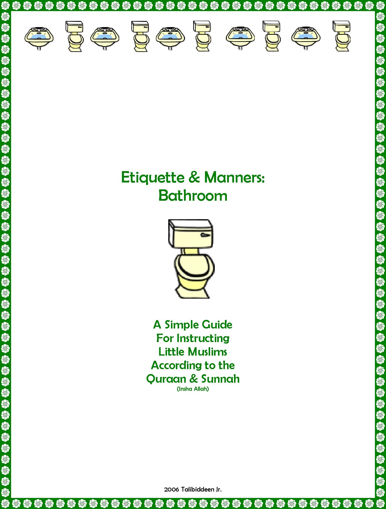 Etiquette manners for Bathroom edicate