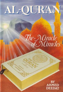 Al-Quran - The Miracle of Miracles